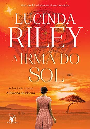 A irmã do sol: A História de Electra (As Sete Irmãs Livro 6) (Portuguese Edition)