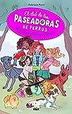 El club de las paseadoras de perros (FICCIÓN KIDS)