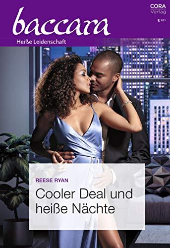 Cooler Deal und heiße Nächte (Baccara 2174)