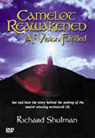 Camelot Reawakened-Vision Fulfilled [DVD] [Import]