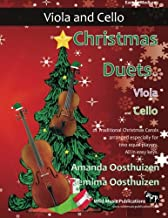 Christmas Duets for Viola and Cello: 22 Traditional Christmas Carols arranged especially for two equal players. All in eas...