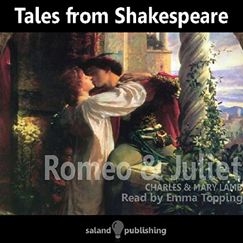 Tales from Shakespeare: Romeo and Juliet audiobook cover art