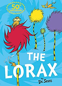 The Lorax by [Dr. Seuss]