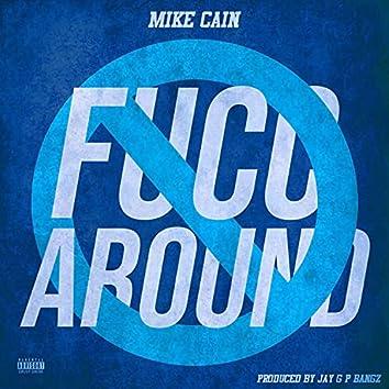 Fucc Around