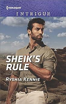 Sheik's Rule (Desert Justice [Intrigue] Book 1) by [Ryshia Kennie]