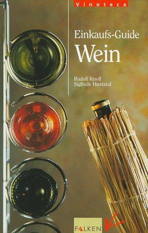 Einkaufs-Guide Wein