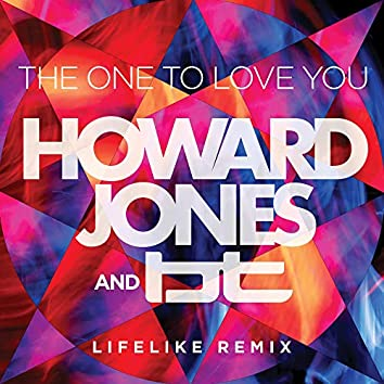The One to Love You (feat. BT) [The Lifelike Mix]