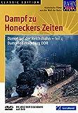 Dampf zu Honeckers Zeiten - Dampf bei der Reichsbahn - Teil 4: Dampflok-Hochburg DDR