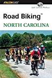 Road Biking North Carolina (Road Biking Series)