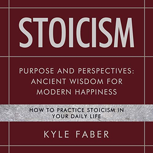 Stoicism - Purpose and Perspectives cover art