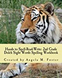 Hands to Spell-Read-Write: 2nd Grade Dolch Sight Words Spelling Workbook