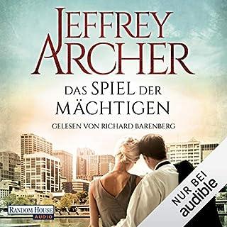Das Spiel der Mächtigen                   Autor:                                                                                                                                 Jeffrey Archer                               Sprecher:                                                                                                                                 Richard Barenberg                      Spieldauer: 21 Std. und 48 Min.     13 Bewertungen     Gesamt 3,8