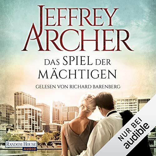 Das Spiel der Mächtigen                   Autor:                                                                                                                                 Jeffrey Archer                               Sprecher:                                                                                                                                 Richard Barenberg                      Spieldauer: 21 Std. und 48 Min.     129 Bewertungen     Gesamt 3,9