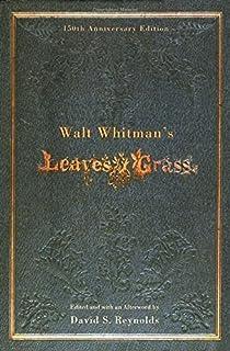 Walt Whitman's Leaves of Grass by Whitman, Walt 150th Edition (2005)