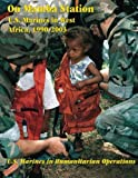 On Mamba Station: U.S. Marines in West Africa, 1990 - 2003 (U.S. Marines in Humanitarian Operations)
