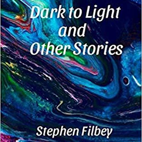 Dark to Light and Other Stories audiobook cover art