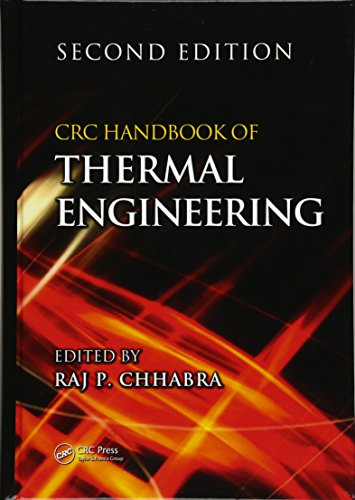 CRC Handbook of Thermal Engineering (Mechanical and Aerospace Engineering Series)