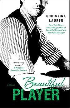 Beautiful Player (The Beautiful Series Book 5) by [Christina Lauren]