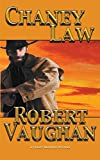 Chaney Law (A Chaney Brothers Western)