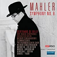 Symphony No.8 Symphony of a Thousand by Wiener Singakademie/Vienna Boys Choir/ORF-Radio Symphony Orchestra/de Billy (2011-03-29)