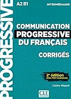 Communication progressive du français. 2e édition avec 450 exercices A2/B1. Corrigés