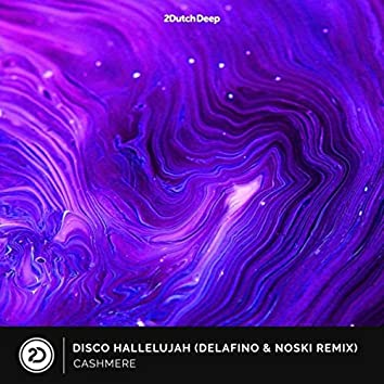 Disco Hallelujah (Delafino & Noski Remix)