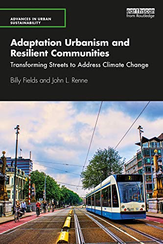 Adaptation Urbanism and Resilient Communities: Transforming