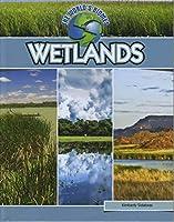 Wetlands (World's Biomes)