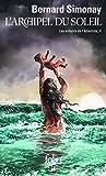 Les enfants de l'Atlantide, II:L'Archipel du Soleil - Les enfants de l'Atlantide II