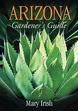 Arizona Gardener's Guide (Gardener's Guides)