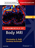 Fundamentals of Body MRI (Fundamentals of Radiology) (Paperback)