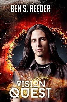Vision Quest (The Demon's Apprentice Book 3) by [Ben Reeder]