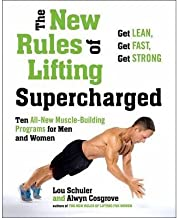 The New Rules of Lifting Supercharged: Ten All-New Muscle-Building Programs for Men and Women (Paperback) - Common