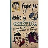 Fique por Dentro da Genética 8575030396 Book Cover