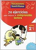 Vacaciones Santillana, Cuaderno con 70 Ejercicios Para Mejorar La Comprension Lectora, 1 Educación...