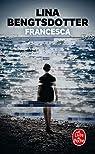 Francesca par Bengtsdotter