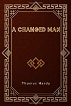 A Changed Man: And Other Tales