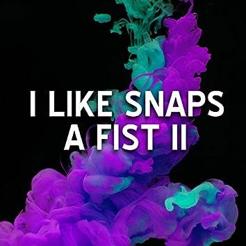 A Fist II