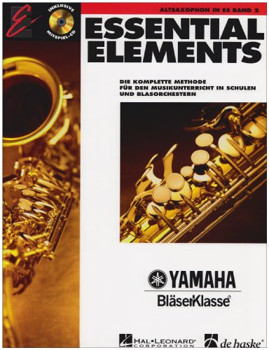 Essential Elements, für Altsaxophon in Es, m. Audio-CD-Band 2