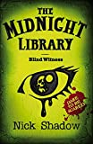 Midnight Library: 12: Blind Witness