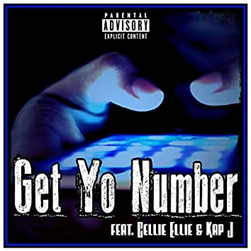 Get Yo Number (feat. Cellie Ellie & K.A.P J)