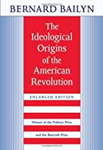 The Ideological Origins of the American Revolution: Enlarged Edition