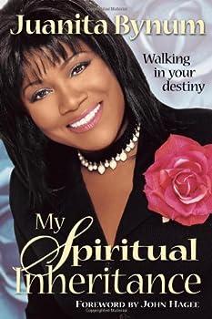 My Spiritual Inheritance  Walking in your destiny