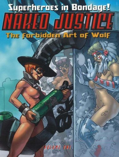 Naked Justice: 1 by Wolf (2003-10-25)