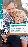 Le choix de toute une vie - Pour le bonheur d'un enfant : T5 - T6 - Passions à la maternité par Mackay