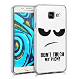 kwmobile Hülle kompatibel mit Samsung Galaxy A3 (2016) - Hülle Handy - Handyhülle - Don't Touch My Phone Schwarz Transparent