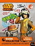 Star Wars Rebels - Guide collector
