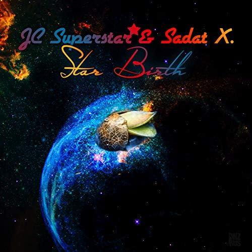 JC Superstar & SADAT X