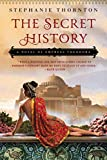 The Secret History: A Novel of Empress Theodora