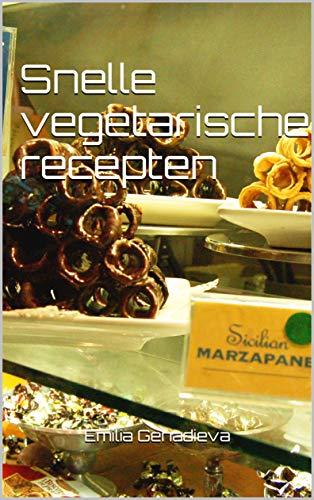 Snelle vegetarische recepten